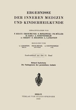 Die Pathogenese der perniziösen Anämie von Seyderhelm,  Richard