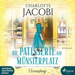 Die Patisserie am Münsterplatz – Neuanfang von Jacobi,  Charlotte, Simone,  Uta