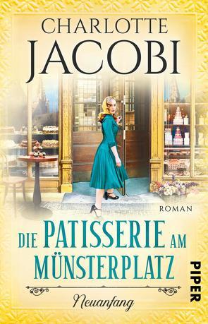 Die Patisserie am Münsterplatz – Neuanfang von Jacobi,  Charlotte