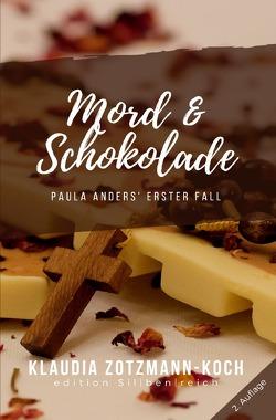 Die Paula Anders Reihe / Mord & Schokolade von Zotzmann-Koch,  Klaudia