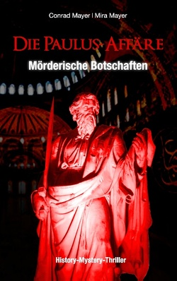 Die Paulus-Affäre – Mörderische Botschaften von Mayer,  Conrad, Mayer,  Mira