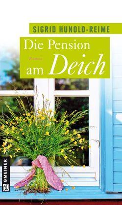 Die Pension am Deich von Hunold-Reime,  Sigrid