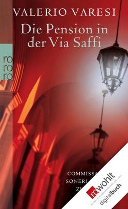 Die Pension in der Via Saffi von Rother,  Karin, Varesi,  Valerio