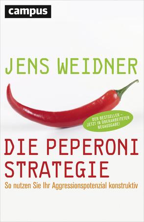 Die Peperoni-Strategie von Weidner,  Jens
