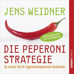 Die Peperoni-Strategie von Herkenrath,  Lutz, Mau,  Stefanie, Weidner,  Jens, Winkelmann,  Helmut