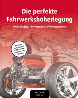 Die perfekte Fahrwerkshöherlegung von Abb,  Herbert