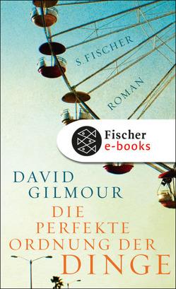 Die perfekte Ordnung der Dinge von Gilmour,  David, Zöfel,  Adelheid