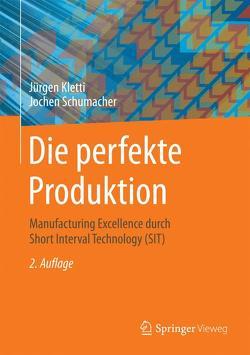 Die perfekte Produktion von Kletti,  Jürgen, Schumacher,  Jochen