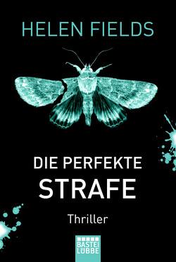 Die perfekte Strafe von Fields,  Helen, Meier,  Frauke
