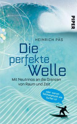 Die perfekte Welle von Päs,  Heinrich