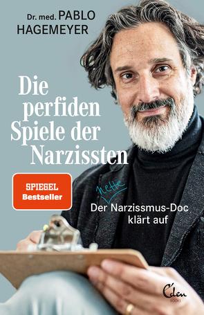 Die perfiden Spiele der Narzissten von Hagemeyer,  Pablo