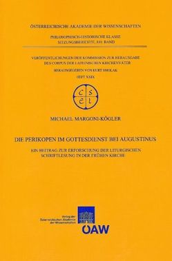 Die Perikopen im Gottesdienst bei Augustinus von Margoni-Köhler,  Michael