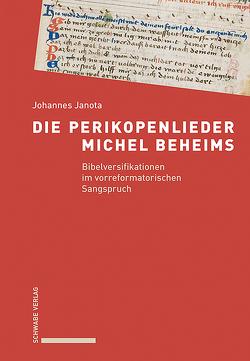Die Perikopenlieder Michel Beheims von Janota,  Johannes