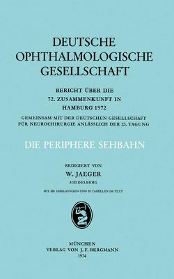 Die Periphere Sehbahn von Jaeger,  W.
