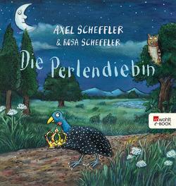 Die Perlendiebin von Scheffler,  Axel, Scheffler,  Rosa