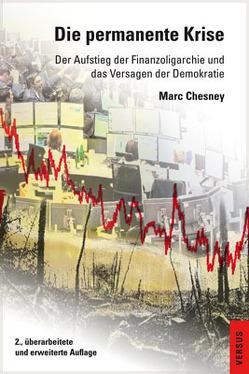 Die permanente Krise von Chesney,  Marc