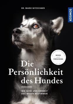 Die Persönlichkeit des Hundes von Nitzschner,  Marie