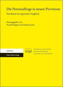 Die Personalfrage in neuen Provinzen von Heppner,  Harald, Jesner,  Sabine