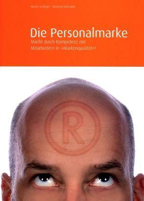 Die Personalmarke von Kehmann,  Winfried, Schlegel,  Nicole