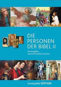 Die Personen der Bibel Band 2 von Bedford-Strohm,  Heinrich