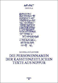 Die Personennamen der kassitenzeitlichen Texte aus Nippur von Hölscher,  Monika, Sommerfeld,  Walter