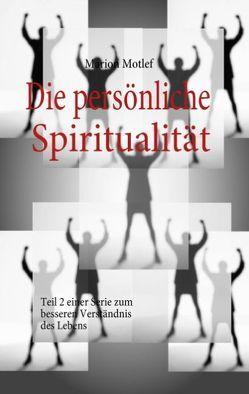 Die persönliche Spiritualität von Motlef,  Marion