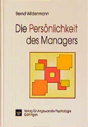 Die Persönlichkeit des Managers von Wildenmann,  Bernd