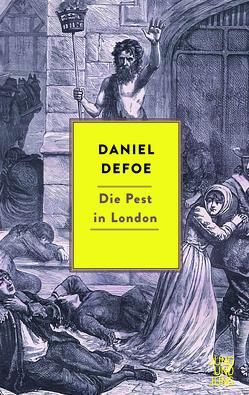 Die Pest in London von Defoe,  Daniel, Schaller,  Rudolf