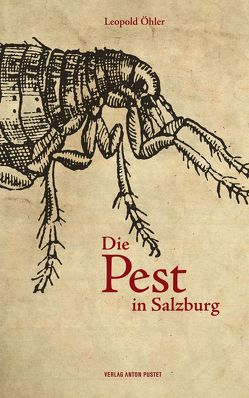 Die Pest in Salzburg von Öhler,  Leopold