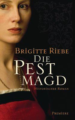 Die Pestmagd von Riebe,  Brigitte