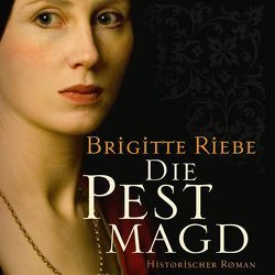 Die Pestmagd von Merlau,  Günter, Riebe,  Brigitte