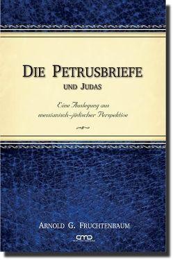 Die Petrusbriefe und Judas von Fruchtenbaum,  Dr. Arnold G.