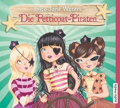 Die Petticoat-Piraten von Illinger,  Maren, Pfeiffer,  Beate, Waters,  Erica-Jane