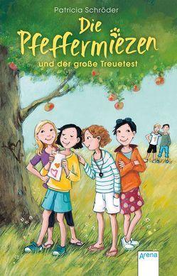 Die Pfeffermiezen (2). Die Pfeffermiezen und der große Treuetest von Schröder,  Patricia