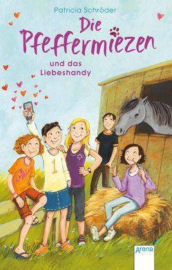 Die Pfeffermiezen (3). Die Pfeffermiezen und das Liebeshandy von Gotzen-Beek,  Betina, Schröder,  Patricia