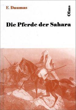 Die Pferde der Sahara von Daumas,  Eugene, Graefe,  Carl