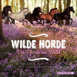 Die Pferde im Wald von Bittner,  Dagmar, Tempel,  Katrin