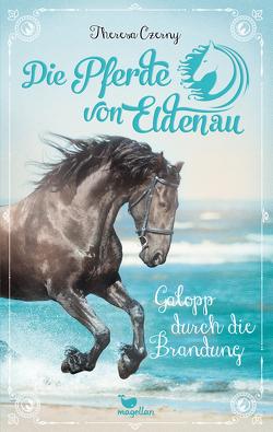 Die Pferde von Eldenau – Galopp durch die Brandung von Czerny,  Theresa
