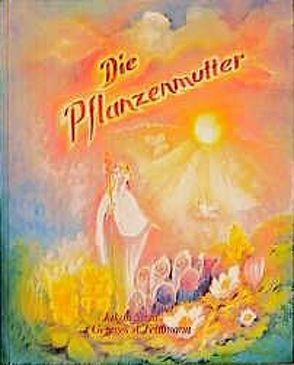Die Pflanzenmutter von Feldmann,  Georges A, Streit,  Jakob