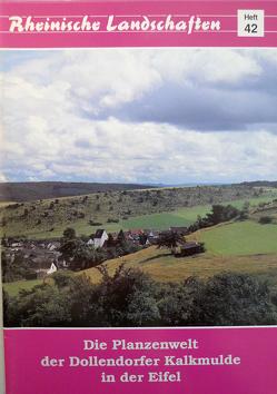 Die Pflanzenwelt der Dollendorfer Kalkmulde in der Eifel von Aussem,  Franz J