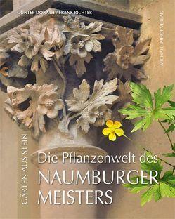 Die Pflanzenwelt des Naumburger Meisters von Donath,  Günter, Richter,  Frank