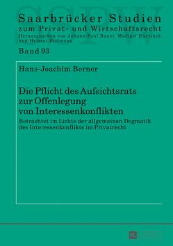 Die Pflicht des Aufsichtsrats zur Offenlegung von Interessenkonflikten von Berner,  Hans-Joachim