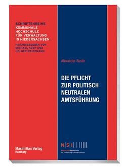 Die Pflicht zur politisch neutralen Amtsführung von Suslin,  Alexander