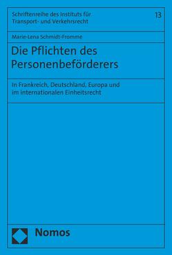Die Pflichten des Personenbeförderers von Schmidt-Fromme,  Marie-Lena