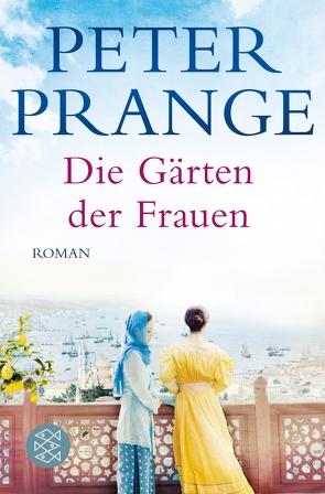 Die Gärten der Frauen von Prange,  Peter