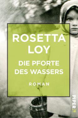 Die Pforte des Wassers von Loy,  Rosetta, Pflug,  Maja
