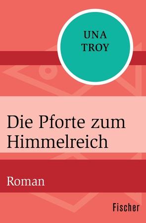 Die Pforte zum Himmelreich von Gotfurt,  Dorothea, Troy,  Una