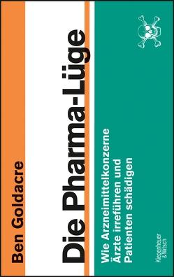 Die Pharma-Lüge von Goldacre,  Ben, Miedler,  Karin