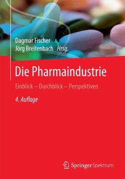 Die Pharmaindustrie von Breitenbach,  Jörg, Fischer,  Dagmar