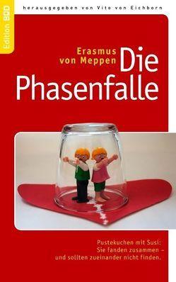 Die Phasenfalle von Eichborn,  Vito von, Meppen,  Erasmus von